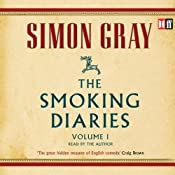 The Smoking Diaries: The Smoking Diaries, Volume 1 | [Simon Gray]