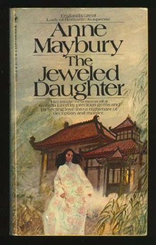 The Jeweled Daughter, Anne Maybury