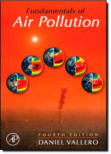 Fundamentals of Air Pollution, Fourth Edition