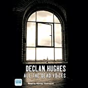 All the Dead Voices | Declan Hughes
