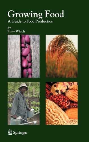 Growing Food: A Guide To Food Production