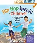 Hip Hop Speaks to Children: A Celebra...