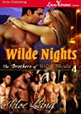 Wilde Nights [The Brothers of Wilde, Nevada 4] (Siren Publishing LoveXtreme Forever)