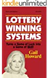 Lottery Winning Systems:Turns a Game of Luck into a Game of Skill! (English Edition)