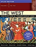 The West: Encounters & Transformations, Atlas Edition, Volume 1 (to 1715) (2nd Edition) (0205558119) by Brian Levack