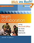 Team Collaboration: Using Microsoft O...
