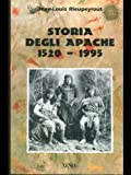 img - for Storia degli apache (1520-1995) book / textbook / text book