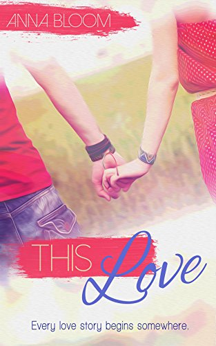This Love by Anna Bloom ebook deal