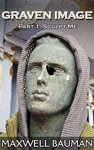 Graven Image: Part 1: Sculpt Me PDF