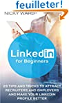 LinkedIn for Beginners: 23 Tips And T...