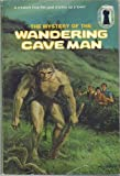 MYSTERY OF THE WANDERING CAVEMAN