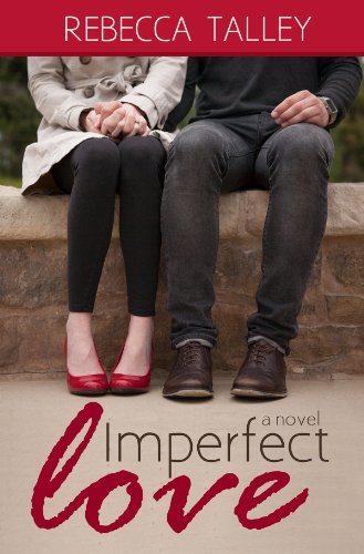 Imperfect Love by Rebecca Talley ebook deal