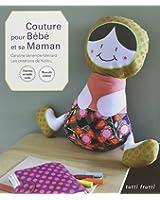Couture pour Bébé et sa Maman