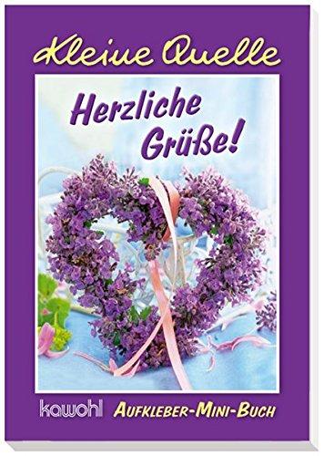 Herzliche Grüße!: Aufkleber-Mini-Buch, Buch