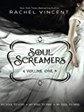 Soul Screamers Volume One: My Soul to LoseMy Soul to TakeMy Soul to Save: 1 (Harlequin Teen)