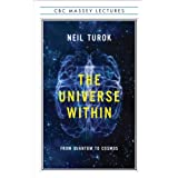 The Universe Within: From Quantum to Cosmosby Neil Turok
