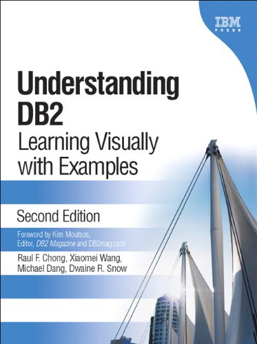 Understanding DB2(R): Learning Visually with Examples