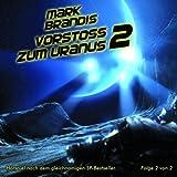 """08: Vorsto� Zum Uranus (Teil 2 Von 2)von """"Mark Brandis"""""""