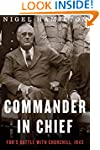 Commander in Chief: FDR's Battle with...