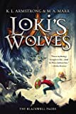 Lokis Wolves (The Blackwell Pages)