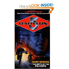 Dark Genesis: The Birth of the Psi Corps (Babylon 5) by J. Gregory Keyes