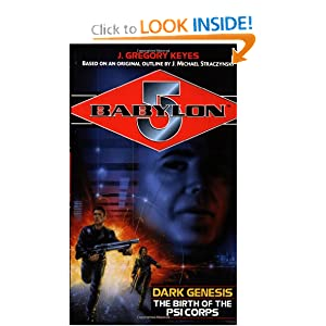 Dark Genesis: The Birth of the Psi Corps (Babylon 5) by