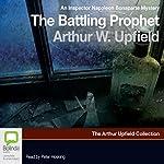 The Battling Prophet: An Inspector Napoleon Bonaparte mystery | Arthur W. Upfield