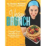 Vegan Brunch: Homestyle Recipes Worth Waking Up For - From Asparagus Omelets to Pumpkin Pancakesby Isa Chandra Moskowitz