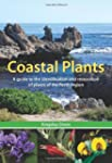 Coastal Plants: A Guide to the Identi...