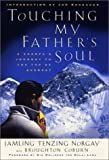 img - for Touching My Fathers Soul A Sherpas Journey to the Top of Everest book / textbook / text book
