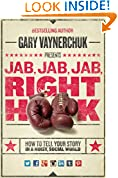 #2: Jab, Jab, Jab, Right Hook: How to Tell Your Story in a Noisy Social World
