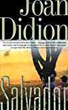 Salvador (0679751831) by Joan Didion