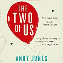 The Two of Us (       UNABRIDGED) by Andy Jones Narrated by Jamie Parker