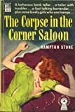 img - for CORPSE IN THE CORNER SALOON, THE, A Dell Mapback Mystery #464 book / textbook / text book