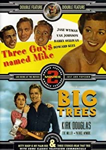 Three Guys Named Mike / Big Trees