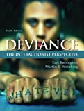 Deviance: The Interactionist Perspective (10th Edition)