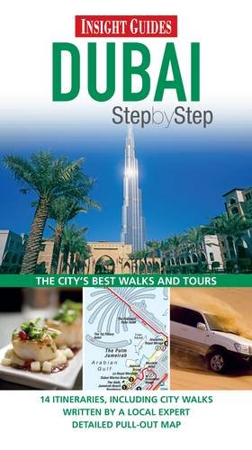Insight Guides: Dubai Step By Step (Insight Step by Step)