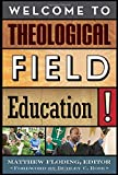 Welcome to Theological Field Education!