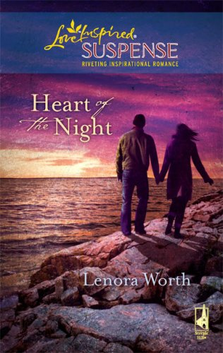 Heart of the Night (Secret Agent Series #2) (Steeple Hill Love Inspired Suspense #131), LENORA WORTH