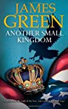 James Green Another Small Kingdom: 1 (U.S Historical Spy Thriller Series)