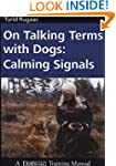 On Talking Terms with Dogs: Calming S...