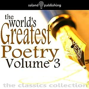 The World's Greatest Poetry Volume 3 Audiobook