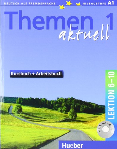 Themen Aktuell 1 Lektionen 6-10 (German Edition)