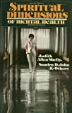 img - for Spiritual Dimensions of Mental Health (Spiritual Perspectives in Nursing Series) book / textbook / text book