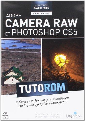 Tutorom Adobe Camera RAW et Photoshop CS5