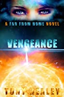 Vengeance (Far From Home Book 15) (English Edition)