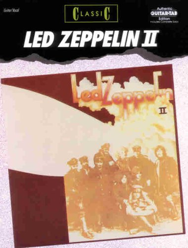 Led Zeppelin Ii: Classic (Authentic Guitar-Tab Edition) (V. 2)