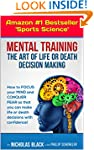 Mental Training: The Art of Life and...