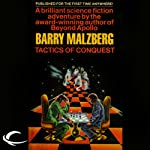 Tactics of Conquest | Barry N. Malzberg