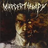 Symmetry of Delirium by Murder Therapy (2013-08-03)